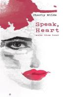 Speak, Heart