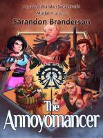 The Annoyomancer - A parody of Brandon Sanderson's Mistborn Series: Adult Version