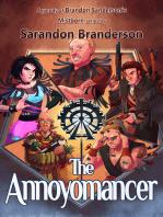 The Annoyomancer - A parody of Brandon Sanderson's Mistborn Series: Children's / LDS Version