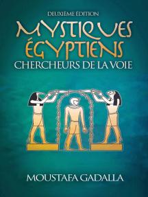 Mystiques Égyptiens: Chercheurs De La Voie