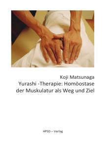 Yurashi-Therapie: Homöostase der Muskulatur als Weg und Ziel
