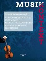Virtuosität in Musik und Magie