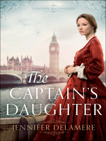 The Captain's Daughter (London Beginnings Book #1)
