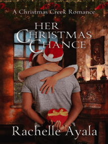 Her Christmas Chance: A Christmas Creek Romance, #2