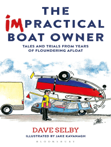 The Impractical Boat Owner: Tales and Trials from Years of Floundering Afloat