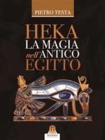 Heka La magia nell'antico Egitto