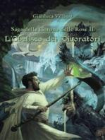 Saga della Corona delle Rose - L'Obelisco dei Divoratori - Vol. 2
