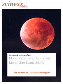 Mondfinsternis 2015: Roter Mond über Deutschland