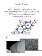Milde Hydrothermalsynthese von Na-Cancrinit Na8[AlSiO4]6(NO3)2(H2O)4 bei 60 °C und Untersuchungen zur thermischen Stabilität