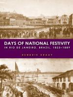 Days of National Festivity in Rio de Janeiro, Brazil, 1823–1889