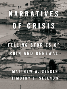 Narratives of Crisis: Telling Stories of Ruin and Renewal