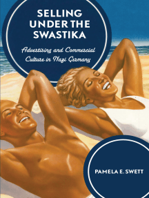 Selling under the Swastika: Advertising and Commercial Culture in Nazi Germany
