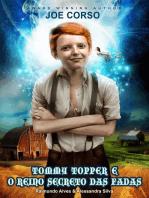 TOMMY TOPPER E O REINO SECRETO DAS FADAS