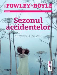 Sezonul accidentelor