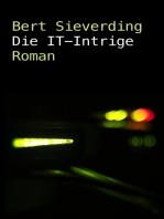 Die IT-Intrige