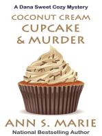 Coconut Cream Cupcake & Murder