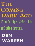 The Coming Dark Age