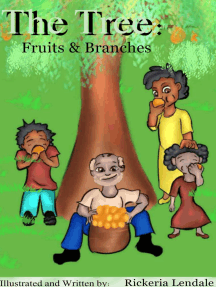 The Tree: Fruits & Branches