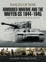 Armoured Warfare and the Waffen-SS 1944-1945: Rare Photographs from Wartime Archives