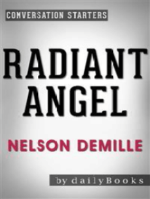 Radiant Angel: A Novel by Nelson DeMille | Conversation Starters
