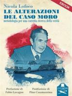 Le alterazioni del caso Moro