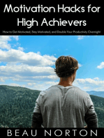 Motivation Hacks for High Achievers
