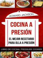 Cocina a presión: El mejor recetario para olla a presión (Libro de Cocina: Pressure Cooker)