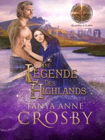 Une légende des Highlands: Les gardiens de la pierre