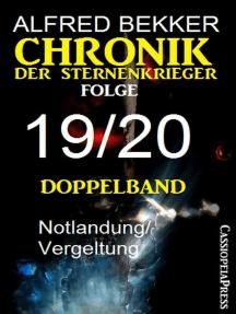 Chronik der Sternenkrieger, Folge 19/20 - Doppelband