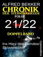 Chronik der Sternenkrieger, Folge 21/22 - Doppelband