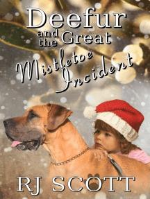 Deefur and the Mistletoe Incident