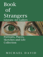 Book of Strangers - Literary Art Gallery -Portraits, Places, Sketches and Life Collection