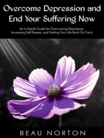 Overcome Depression and End Your Suffering Now
