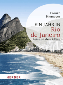 Ein Jahr in Rio de Janeiro: Reise in den Alltag