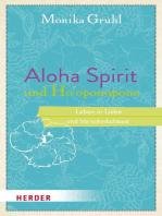 Aloha Spirit und Ho'oponopono