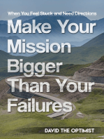 Make Your Mission Bigger Than Your Failures