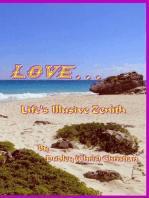 Love... Life's Illusive Zenith