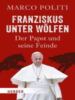 Franziskus unter Wölfen