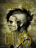 Guises