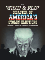 The Strip & Flip Disaster of America's Stolen Elections