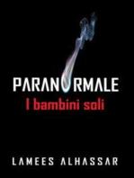 Paranormal - I Bambini Soli