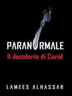 Il Desiderio Di Carol