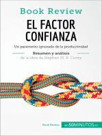 El factor confianza de Stephen M. R. Covey (Análisis de la obra): Un parámetro ignorado de la productividad