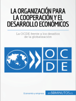 La Organización para la Cooperación y el Desarrollo Económicos: La OCDE frente a los desafíos de la globalización