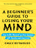 A Beginner's Guide to Losing Your Mind