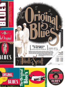 The Original Blues: The Emergence of the Blues in African American Vaudeville