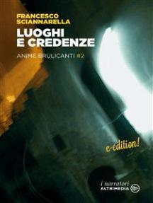 Luoghi e Credenze: Amore e passione vol. 2