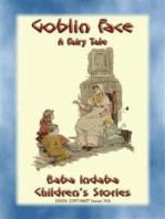 GOBLIN FACE - An Old English Bedtime Story