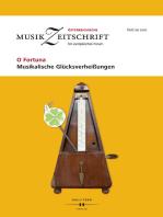 O Fortuna - Musikalische Glücksverheißungen