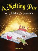A Melting Pot of Children's Stories